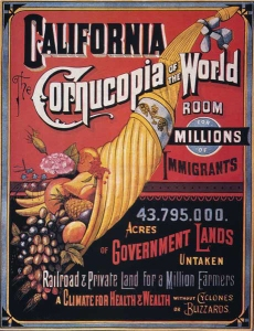 LAND COMPANY POSTER, 19th C. American land company poster, later 19th century, encouraging immigrants to come to California, the 'cornucopia of the world', with 'room for millions' and 'a climate for health and wealth'.